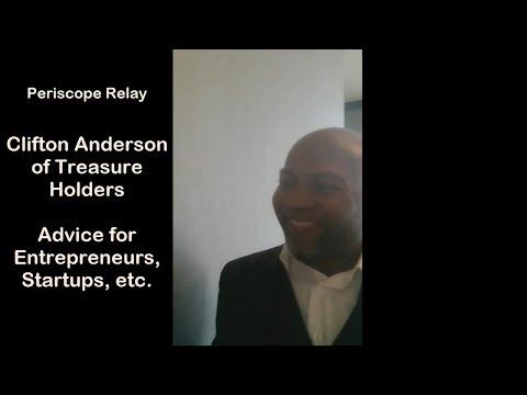 Clifton Anderson's Advice for Entrepreneurs and Small Business Owners